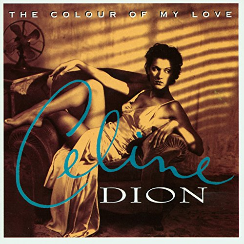 CD-Cover: Celine Dion - The Colour of my Love