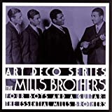 The Mills Brothers - The Essential Mills Brothers: Four Boys and a Guitar