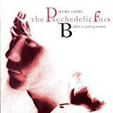 The Psychedelic Furs - Here Came The Psychedelic Furs: B-Sides & Lost Grooves