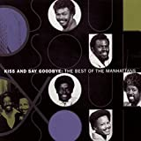 Cubierta del álbum de Kiss And Say Goodbye: The Best Of The Manhattans
