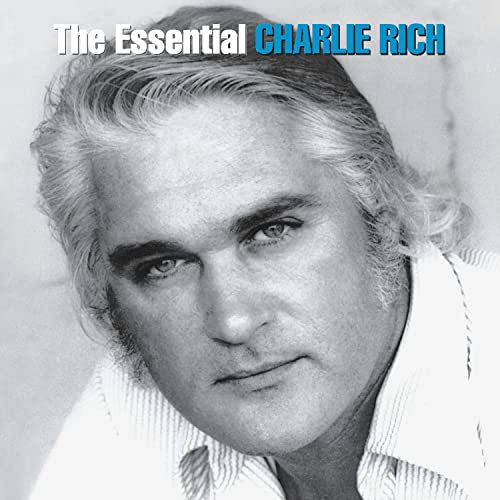 Feels Like Going Home: The Essential Charlie Rich
