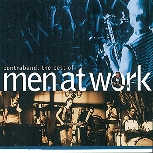 Men at Work - Contraband: The Best of Men at Work - Zortam Music