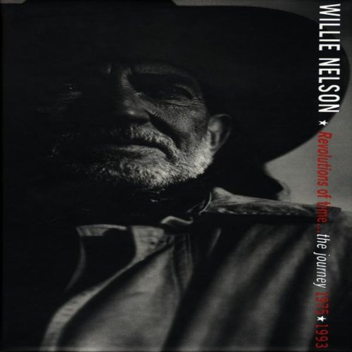 Willie Nelson - Revolutions Of Time...The Journey (Pilgrimage) - Zortam Music