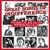 Pochette de l'album pour Great Songs of Indifference The Best of Bob Geldof and the Boomtown Rats