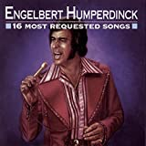 Engelbert Humperdinck - 16 Most Requested Songs