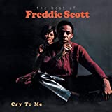Pochette de l'album pour Cry to Me: The Best of Freddie Scott
