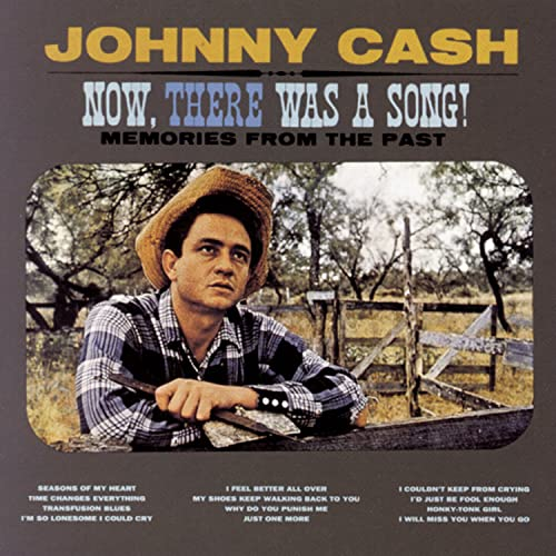 Johnny Cash - Now, There Was A Song - Zortam Music