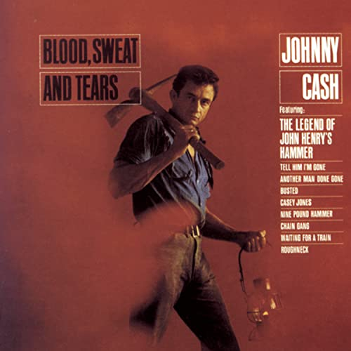 Johnny Cash - Blood Sweat & Tears - Zortam Music