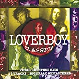Cover de Loverboy Classics: Their Greatest Hits