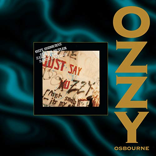 Ozzy Osbourne - Just Say Ozzy - Zortam Music