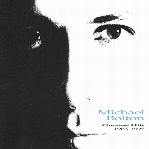 Michael Bolton - Greatest Hits 1985-1995