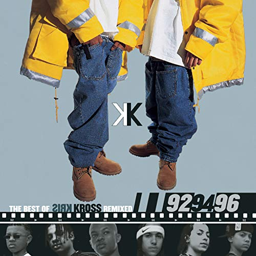 The Best of Kris Kross Remixed: 92 94 96 EP