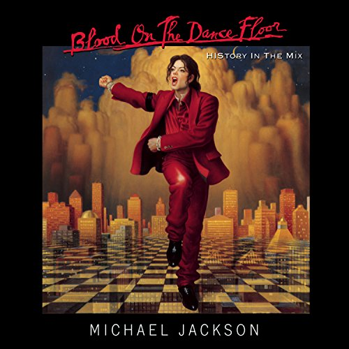 Michael Jackson - Blood On The Dance Floor - Zortam Music