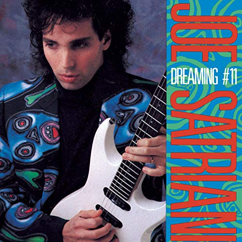 Joe Satriani - Dreaming #11 - Zortam Music