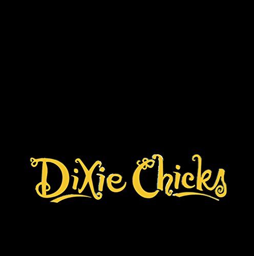 Dixie Chicks - Let