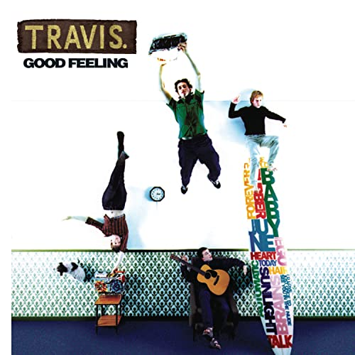 Travis - Good Feeling - Zortam Music