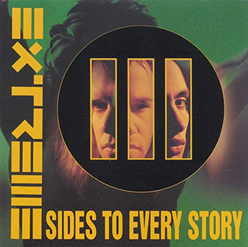 Extreme - III Sides To Every Story - Zortam Music