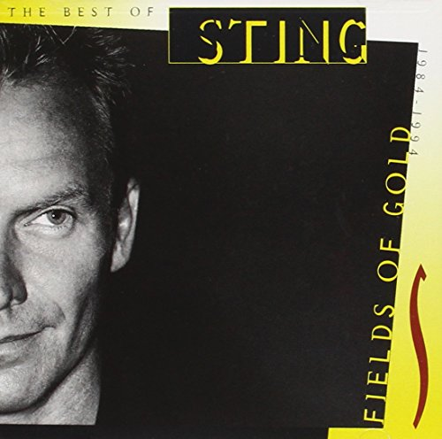 Sting - Fields of Gold: The Best of Sting 1984-1994 - Zortam Music