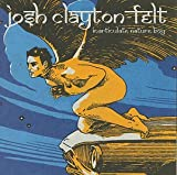 Clayton-Felt, Josh - Inarticulate Nature Boy