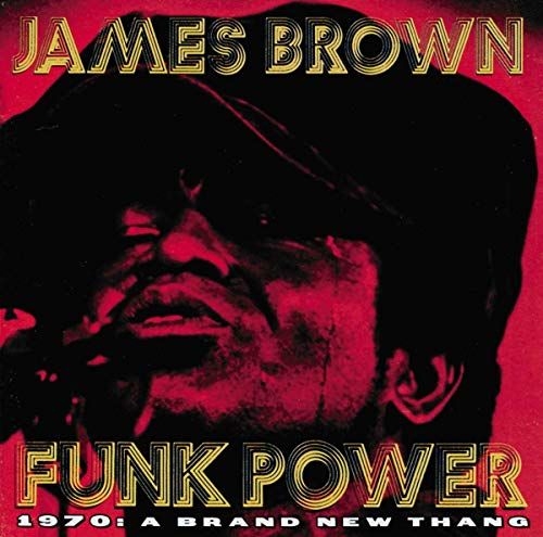 James Brown - Funk Power 1970: A Brand New Thang - Zortam Music