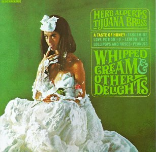 "Featured recording ""Whipped Cream & Other  Delights"""