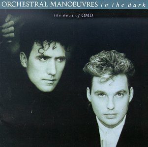 Orchestral Manoeuvres in the Dark - The Best of OMD - Zortam Music