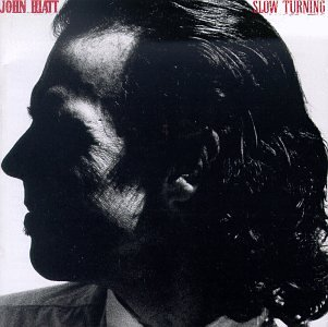 John Hiatt - Slow Turning - Zortam Music