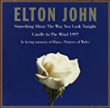 Something About The Way You Look Tonight / Candle In The Wind 1997 - Elton John