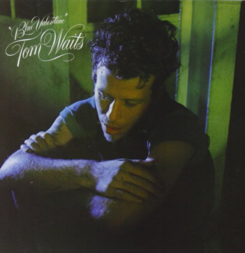 Tom Waits - Blue Valentine - Zortam Music