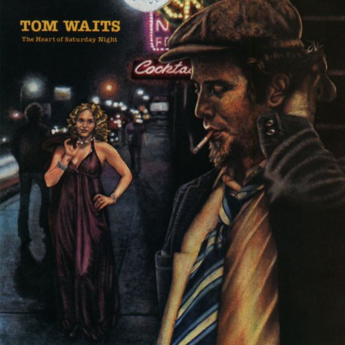 Tom Waits - The Heart Of Saturday Night - Zortam Music
