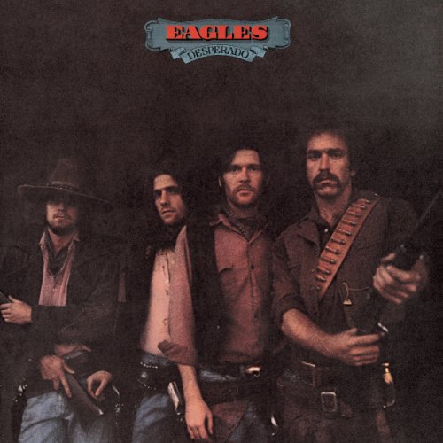 The Eagles - Desperado - Zortam Music
