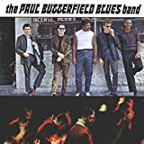 Born In Chicago - Paul Butterfield Blues Band