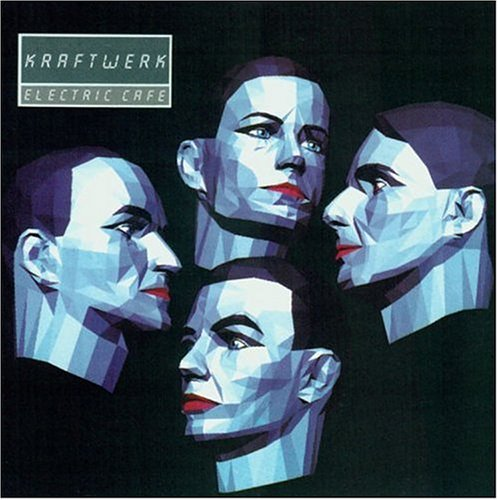 Kraftwerk - Electric Cafe - Zortam Music