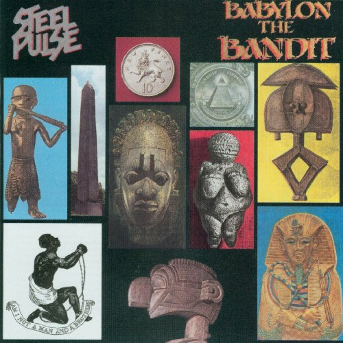 Steel Pulse - Babylon The Bandit - Zortam Music