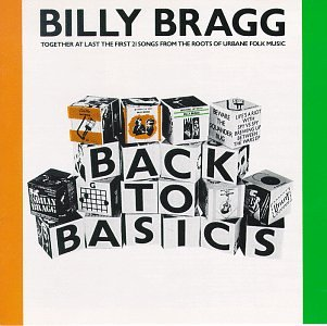 CD-Cover: Billy Bragg - Back To Basics