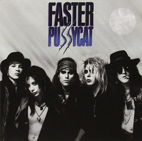 FASTER PUSSYCAT - FASTER PUSSYCAT - Zortam Music