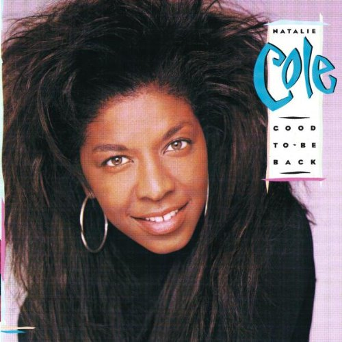 Natalie Cole - Good To Be Back - Zortam Music