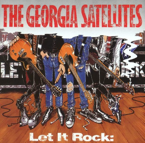 Georgia Satellites - The Collection - Rock Classics - The Ultimate Rock Anthems - Zortam Music