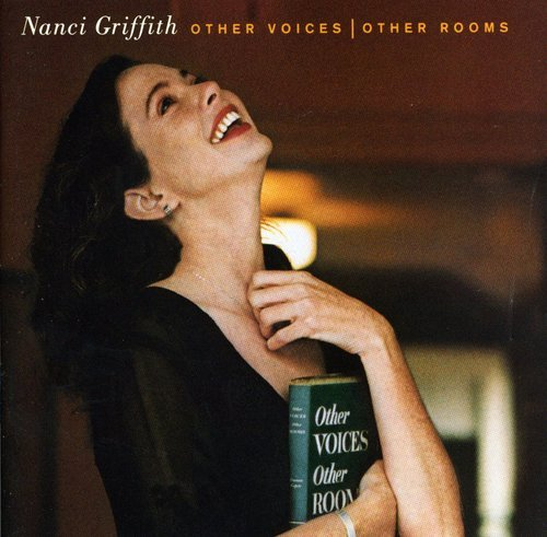 Nanci Griffith - Other Voices Other Rooms - Zortam Music