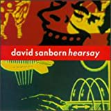 Hearsay - David Sanborn