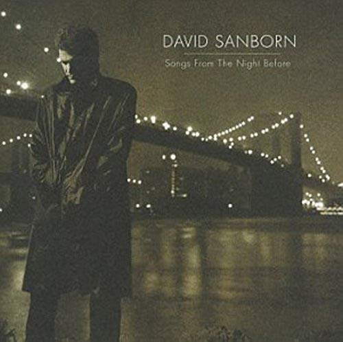 DAVID SANBORN - Somgn From The Night Before - Zortam Music