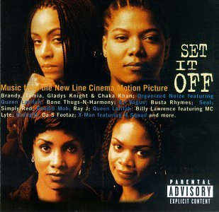 Set It Off soundtrack