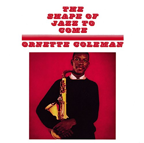 Ornette Coleman 'The Shape of Jazz to Come' album cover