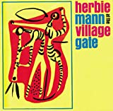 Album cover for Herbie Mann at the Village Gate