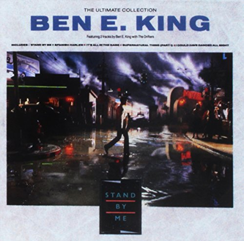 Ben E. King - The Ultimate Collection_ Stand by Me_Best of Ben E. King_Ben E. Kind with the Drifters - Zortam Music