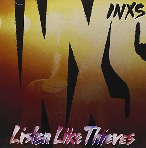 INXS - Listen Like Thieves - Zortam Music