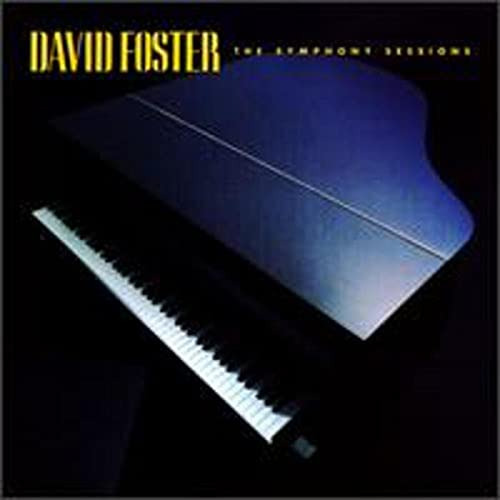 David Foster - The Symphony Sessions - Zortam Music