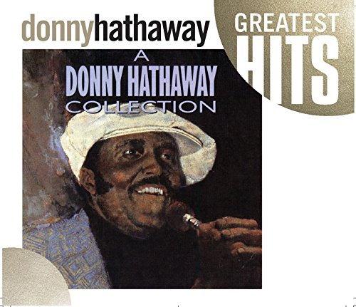 Donny Hathaway - A Donny Hathaway Collection - Zortam Music