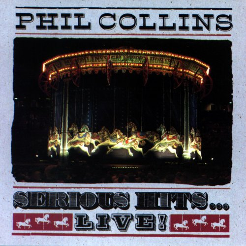 Phil Collins - Serious Hits...Live! - Zortam Music