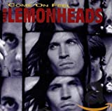 Come On Feel the Lemonheads - Lemonheads, The